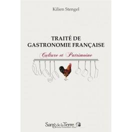 TRAITÉ DE GASTRONOMIE FRANÇAISE CULTURE ET PATRIMOINE