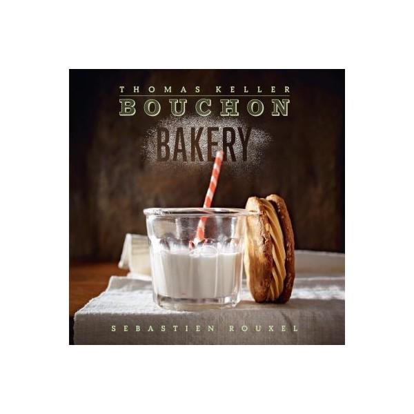 BOUCHON BAKERY (ANGLAIS) - Librairie Gourmande