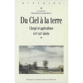DU CIEL À LA TERRE CLERGÉ ET AGRICULTURE XVIe-XIXe siècle