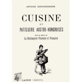 CUISINE ET PÂTISSERIE AUSTRO-HONGROISES