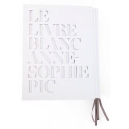 LE LIVRE BLANC D ANNE SOPHIE PIC