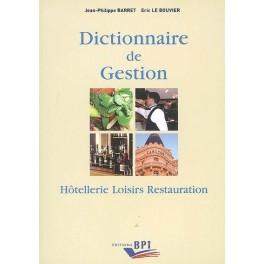 DICTIONNAIRE DE GESTION HOTELLERIE LOISIRS RESTAURATION