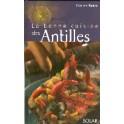 LA BONNE CUISINE DES ANTILLES (NOUVELLE ÉDITION)