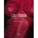 L.O.V.E FOODBOOK LIBERTINAGE GOURMAND