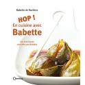 HOP EN CUISINE AVEC BABETTE Les classiques revisit's par Babette