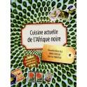 CUISINE ACTUELLE DE L'AFRIQUE NOIRE