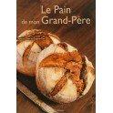 LE PAIN DE MON GRAND-PERE