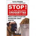 STOP ! À LA MALBOUFFE CROQUETTES DE NOS CHIENS ET CHATS