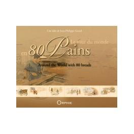 LE TOUR DU MONDE EN 80 PAINS