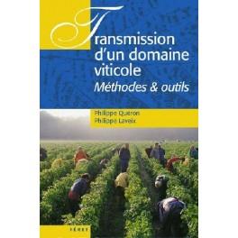 TRANSMISSION D UN DOMAINE VITICOLE Méthodes et outils