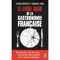 LE LIVRE NOIR DE LA GASTRONOMIE FRANCAISE (version poche)