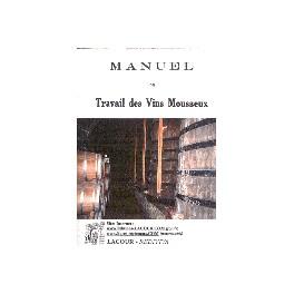 MANUEL DU TRAVAIL DES VINS MOUSSEUX