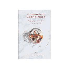 LA CREATIVIDAD EN LA COCINA VASCA (ESPAGNOL)