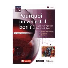 Pourquoi un vin est-il bon ?