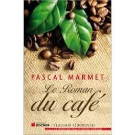 LE ROMAN DU CAFE