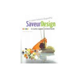 SAVEUR DESIGN LA CUISINE BRETONNE D'AUJOURDHUI 40 RECETTES ORIGINALES DE GERARD BOSCHER
