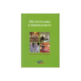 DICTIONNAIRE DE L'HEBERGEMENT