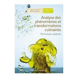 ANALYSE DES PHENOMENES ET TRANSFORMATIONS CULINAIRES (DU BAC PRO AU BTS) TECHNOLOGIE APPLIQUEE