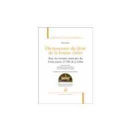 DICTIONNAIRE DU DESIR DE LA BONNE CHERE