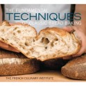 THE FUNDAMENTAL TECHNIQUES OF CLASSIC BREAD BAKING (Anglais)