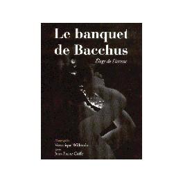LE BANQUET DE BACCHUS