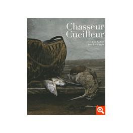 CHASSEUR CUEILLEUR