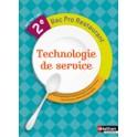 TECHNOLOGIE DE SERVICE 2e BAC PRO RESTAURANT