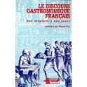 LE DISCOURS GASTRONOMIQUE FRANCAIS DES ORIGINES A NOS JOURS