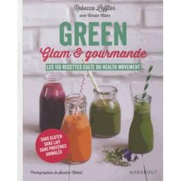 GREEN Glam & gourmande