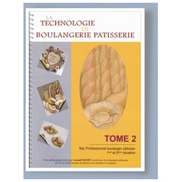 BAC PROFESSIONNEL BOULANGER PATISSIER Tome 2