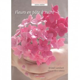 Fleurs En Pate A Sucre Librairie Gourmande