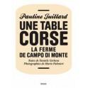 UNE TABLE CORSE LA FERME DE CAMPO DI MONTE