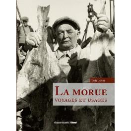 LA MORUE Voyages et usages