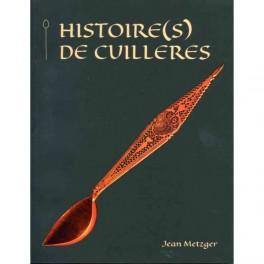 HISTOIRE(S) DE CUILLERES