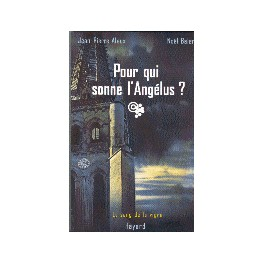 POUR QUI SONNE L'ANGELUS