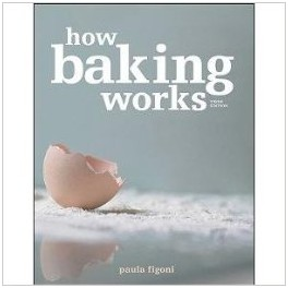 HOW BAKING WORKS Third edition (anglais)