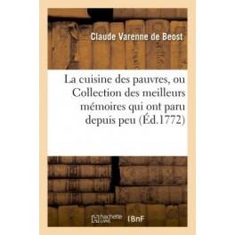 LA CUISINE DES PAUVRES OU COLLECTION DES MEILLEURS MEMOIRES QUI ONT PARU DEPUIS PEU (ed 1772)
