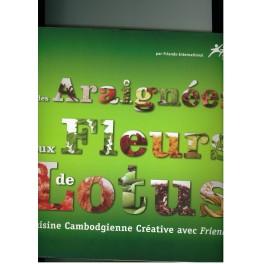 DES ARAIGNEES AUX FLEURS DE LOTUS Cuisine créative avec Friends