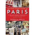 THE FOOD LOVER'S GUIDE TO PARIS (anglais)