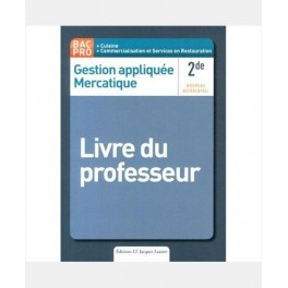 GESTION APPLIQUEE MERCATIQUE LIVRE DU PROFESSEUR SECONDE BAC PRO