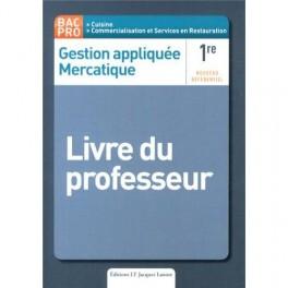 GESTION APPLIQUEE MERCATIQUE LIVRE DU PROFESSEUR PREMIERE BAC PRO