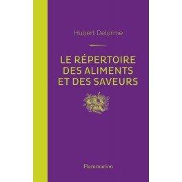 LE REPERTOIRE DES ALIMENTS ET DES SAVEURS