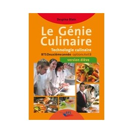 LE GENIE CULINAIRE BTS 2EME ANNEE options A et B VERSION ELEVE