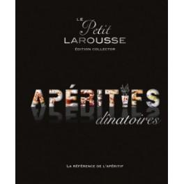 LE PETIT LAROUSSE ILLUSTRE DES APERITIFS DINATOIRES