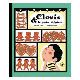 CLOVIS & LE PAIN D'EPICES
