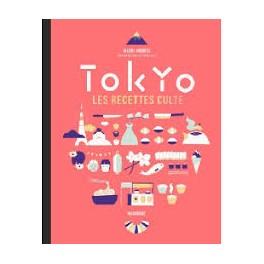 TOKYO LES RECETTES CULTE