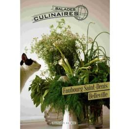 BALADES CULINAIRES FAUBOURG SAINT-DENIS BELLEVILLE