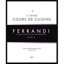 Le Grand Cours De Cuisine Ferrandi Lecole Francaise De Gastronomie