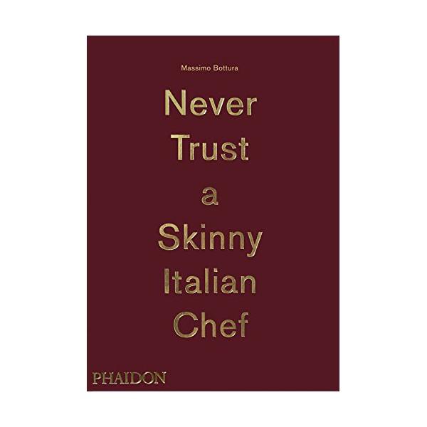 Never trust a skinny italian chef anglais librairie - Chef de cuisine en anglais ...
