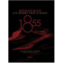 1855 BORDEAUX LES GRANDS CRUS CLASSES